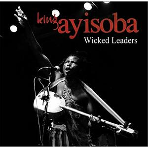 Wicked Leaders - Vinile LP di King Ayisoba