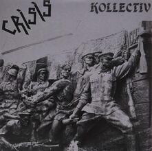 Kollectiv - Vinile LP di Crisis