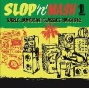 Slop 'N' Mash 1 - Vinile LP