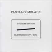 Vinile My Degeneration Pascal Comelade