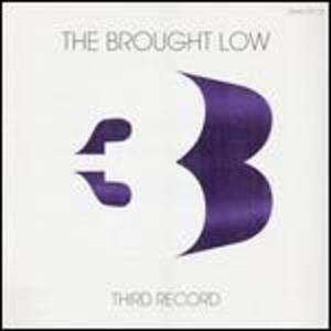 Third - Vinile LP di Brought Low