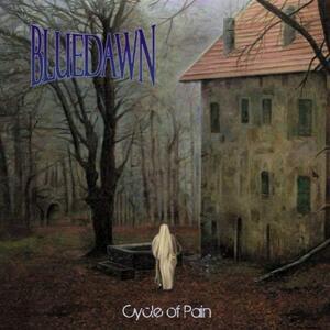 Cycle Of Pain - Vinile LP di Blue Dawn