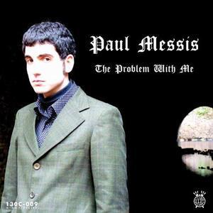 Problem with Me - Vinile LP di Paul Messis