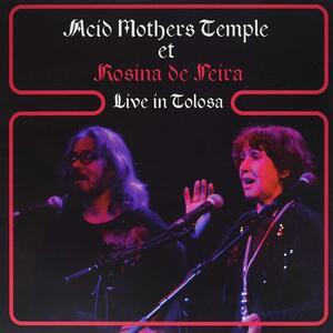 Live in Tolosa - Vinile LP di Acid Mothers Temple