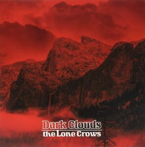 Dark Clouds - Vinile LP di Lone Crows