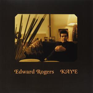 Kaye - Vinile LP di Edward Rogers