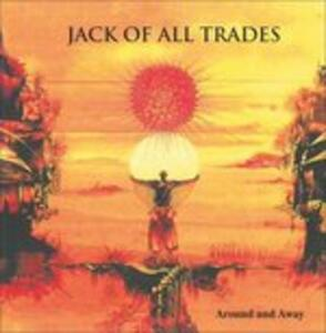 Around and Away - Vinile LP di Jack of All Trades