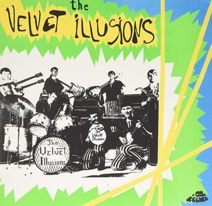 Velvet Illusions - Vinile LP di Velvet Illusions