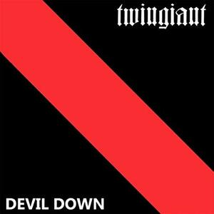 Devil Down - Vinile LP di Twingiant
