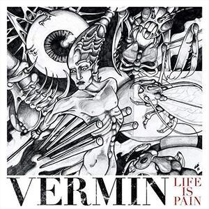 Life Is Pain - Vinile LP di Vermin