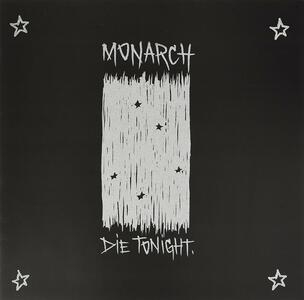 Die Tonight - Vinile LP di Monarch