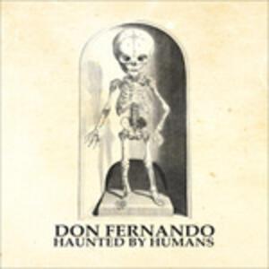 Haunted By Humans - Vinile LP di Don Fernando