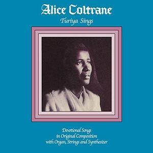Turiya Sings - Vinile LP di Alice Coltrane