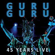 45 Years Live - Vinile LP di Guru Guru