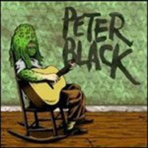 Clearly You Didnt Like.. - Vinile LP di Peter Black