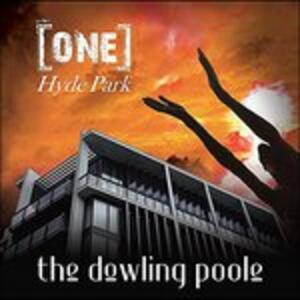 One Hyde Park - Vinile LP di Dowling Poole