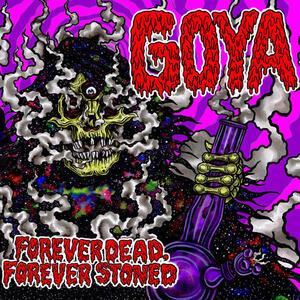 Forever Dead Forever.. - Vinile LP di Goya
