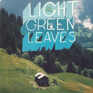 Light Green Leaves - Vinile LP di Little Wings