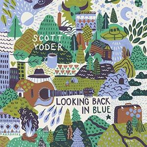 Looking Back In Time - Vinile LP di Scott Yoder