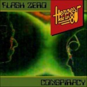 Conspiracy - Vinile LP di Flash Zero