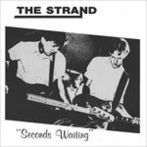 Seconds Waiting - Vinile LP di Strand