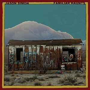 Familiar Haunts - Vinile LP di Jason Simon