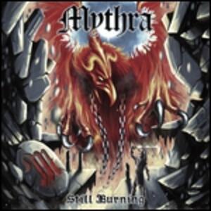 Still Burning - Vinile LP di Mythra