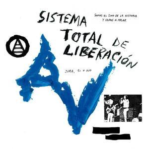 Sistema total de liberacion - Vinile LP di Anarquia Vertical