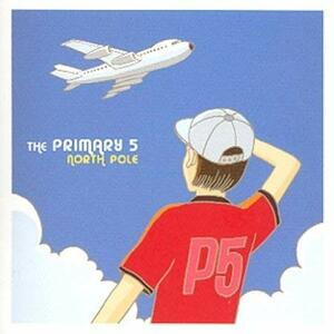 North Pole - Vinile LP di Primary 5