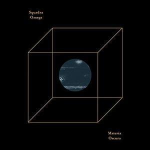 Materia oscura - Vinile LP di Squadra Omega