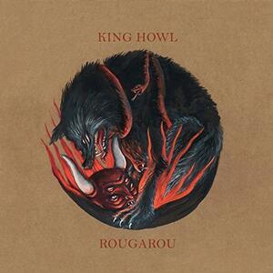 Rougarou - Vinile LP di King Howl