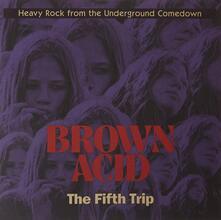 Brown Acid. Fift -Coloure - Vinile LP