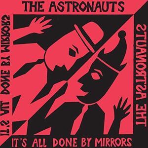 It's All Done by Mirrors - Vinile LP di Astronauts