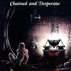 Chained and Desperate - Vinile LP di Chateaux