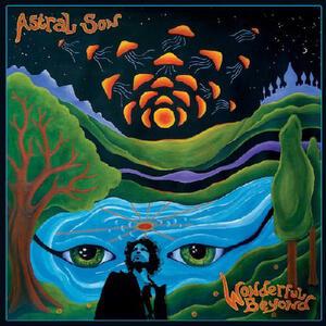 Wonderful Beyond - Vinile LP di Astral Son