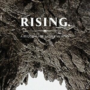 Rising. A Requiem for Father Murphy - Vinile LP di Father Murphy