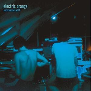 Unterwasser vol.1 - Vinile LP di Electric Orange