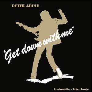 Get Down with Me - Vinile LP di Peter Abdul