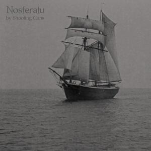 Nosferatu - Vinile LP di Shooting Guns