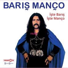 Iste Baris Iste Manco - Vinile LP di Baris Manco