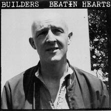 Beatin Hearts - Vinile LP di Builders