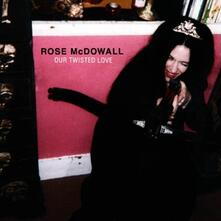 Our Twisted Love - Vinile LP di Rose McDowall