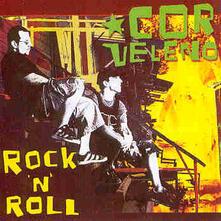 Rock N Roll (180 gr.) - Vinile LP di Cor Veleno