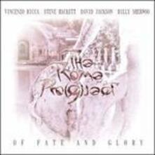Of Fate and Glory - CD Audio di Rome Pro(g)ject