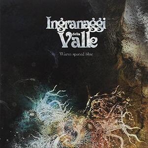 Warm Spaced Blue - Vinile LP di Ingranaggi della Valle