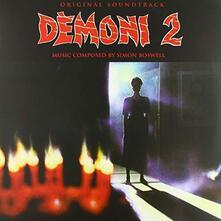 Demons 2 (Colonna Sonora) - Vinile LP