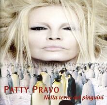 Nella terra dei pinguini (Picture Disc) - Vinile LP di Patty Pravo