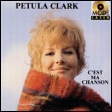 C'est ma chanson - CD Audio di Petula Clark