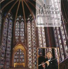 L'art de la monodie du Gregorien au XX Siècle - CD Audio