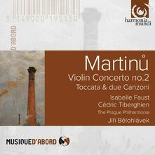 Concerto per violino n.2 - Serenata n.2 - Toccata e due canzoni - CD Audio di Bohuslav Martinu,Cédric Tiberghien,Jiri Belohlavek,Isabelle Faust,Prague Philharmonia